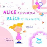 Alice e as Chupetas | Alice et ses Lolettes