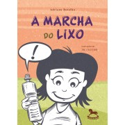 A marcha do lixo