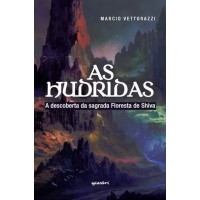 As Hudridas - A descoberta da sagrada Floresta de Shiva