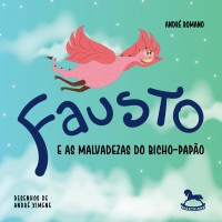Fausto e as malvadezas do bicho-papão