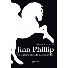 Jinn Phillip e o regresso do Elfo da Escuridão