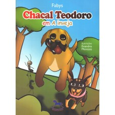 Chacal Teodoro em: a inveja