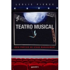 Teatro musical: guia prático de Stage Management